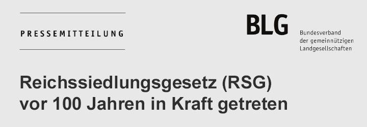 Reichssiedlungsgesetz (RSG) vor 100 Jahren in Kraft getreten